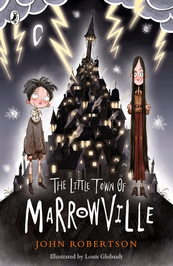 The Little Town of Marrowville ebook by John Robertson