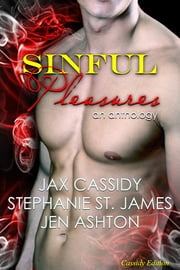 Sinful Pleasures ebook by Jax Cassidy