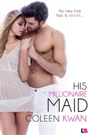 His Millionaire Maid ebook by Coleen Kwan