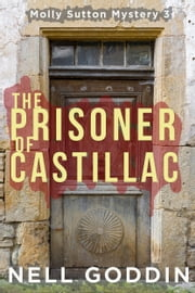 The Prisoner of Castillac ebook by Nell Goddin