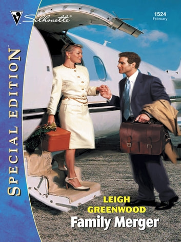 Family Merger ebook by Leigh Greenwood