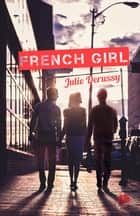 French Girl ebook by Julie Derussy