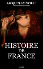 Histoire de France ebook by Jacques Bainville