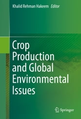 Crop Production and Global Environmental Issues ebook by