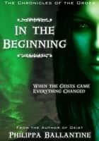 In the Beginning ebook by Philippa Ballantine