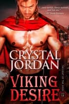 Viking Desire ebook by Crystal Jordan