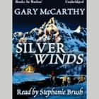 Silver Winds audiobook by Gary McCarthy