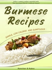 Burmese Recipies ebook by Kanchan Kabra