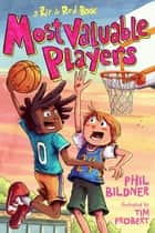 Most Valuable Players - A Rip & Red Book ebook by Phil Bildner, Tim Probert