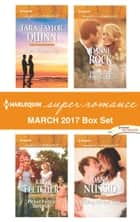 Harlequin Superromance March 2017 Box Set - An Anthology ebook by