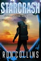 Starcrash ebook by Ron Collins