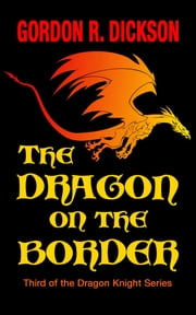 The Dragon on the Border ebook by Gordon R. Dickson