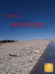 Andarsene ebook by Pietro Panico