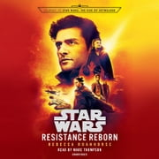 Resistance Reborn (Star Wars) - Journey to Star Wars: The Rise of Skywalker audiobook by Rebecca Roanhorse