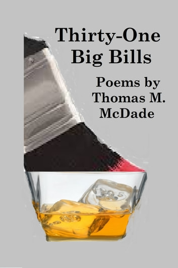 Thirty-One Big Bills ebook by Thomas M. McDade