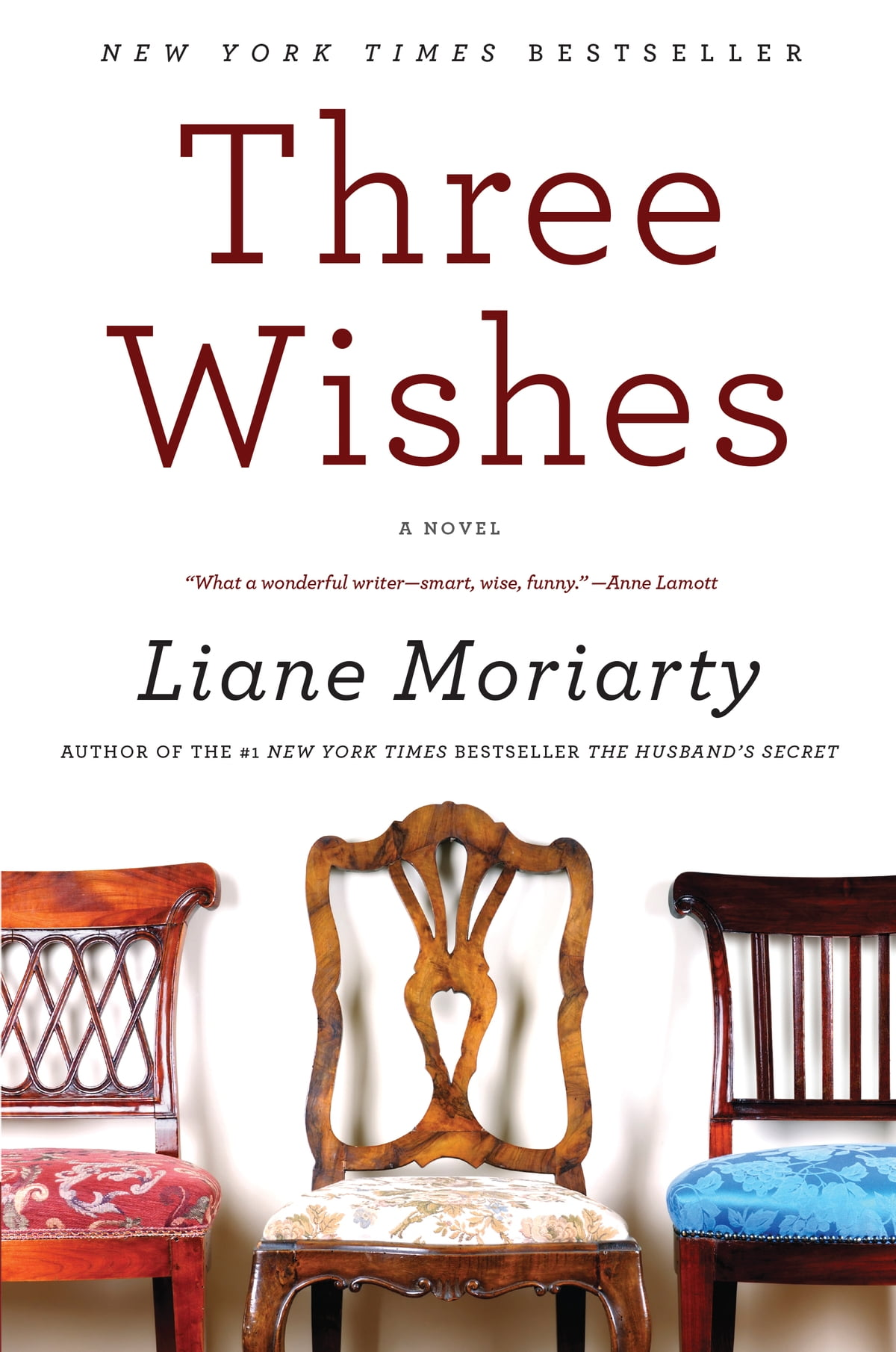Three Wishes  A Novel Ebook By Liane Moriarty
