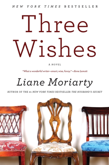Three wishes ebook by liane moriarty 9780061856914 rakuten kobo three wishes a novel ebook by liane moriarty fandeluxe Images