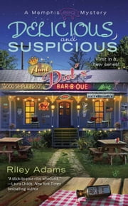 Delicious and Suspicious ebook by Riley Adams