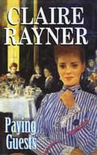 Paying Guests ebook by Claire Rayner