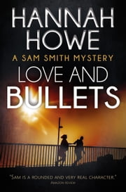 Love and Bullets ebook by Hannah Howe