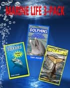 Marine Life 3-Pack: Amazing Pictures & Fun Facts on Animals in Nature ebook by Terry Mason