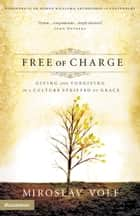 Free of Charge ebook by Miroslav Volf