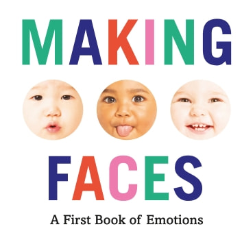 Making Faces - A First Book of Emotions ebook by Abrams Appleseed