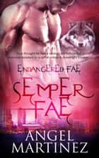 Semper Fae ebook by Angel Martinez