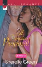 A Tempting Proposal ebook by Sherelle Green