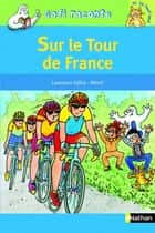Sur le tour de France ebook by Laurence Gillot