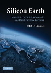 Silicon Earth ebook by Cressler, John D.