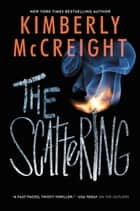 The Scattering ebook by Kimberly McCreight