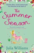 The Summer Season ebook by Julia Williams