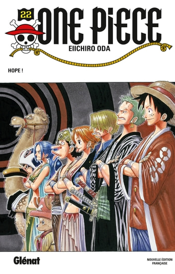 One Piece - Édition originale - Tome 22 - Hope ! ebook by Eiichiro Oda
