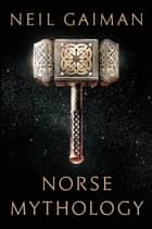 「Norse Mythology」(Neil Gaiman著)