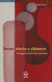 Iecur: storie e chimere ebook by Alfredo Marzano