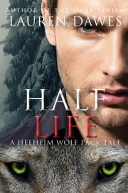 Half Life ebook by Lauren Dawes