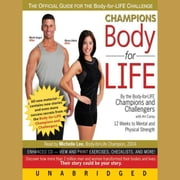 Champions Body-for-LIFE audiobook by Art Carey
