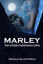 Marley ebook by Donald Allen Kirch