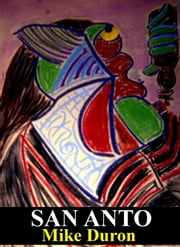 San Anto ebook by Mike Duron
