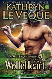 WolfeHeart - De Wolfe Pack, #16 ebook by Kathryn Le Veque