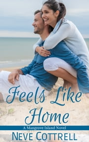 Feels Like Home ebook by Neve Cottrell