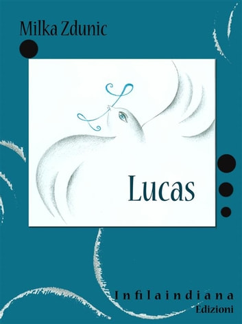 Lucas ebook by Milka Zdunic
