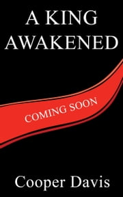 A King Awakened ebook by Cooper Davis