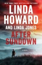After Sundown - A Novel ekitaplar by Linda Howard, Linda Jones