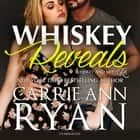 Whiskey Reveals audiobook by Carrie Ann Ryan