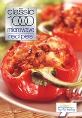 Classic 1000 Microwave Recipes ebook by Sonia Allison