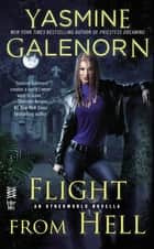 Flight from Hell ebook by Yasmine Galenorn