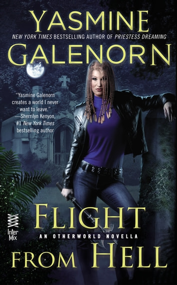 Flight from Hell - An Otherworld Novella ebook by Yasmine Galenorn