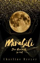 Mirabili - Der Himmel, so rot eBook by Charline Dreyer